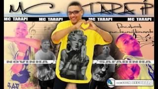 MC TARAPI QUERO VER TU  ESCURREGA NO MEU PIRU ((DJLEOZINHODAZONASUL))