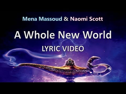Mena Massoud & Naomi Scott A Whole New World || Lyric Video