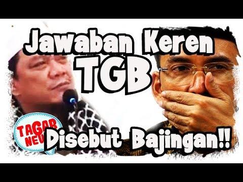 Respon Keren TGB Disebut Bajingan Oleh Yahya Waloni
