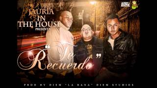 JAURIA IN THE  HOUSE  '' TE RECUERDO ''  PROD BY DIEM LA RANA  JAURILANDIA 2012