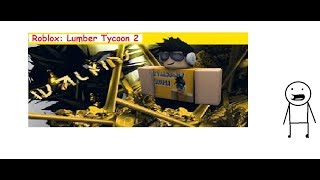 Lumber Tycoon 2 I Roblox P4