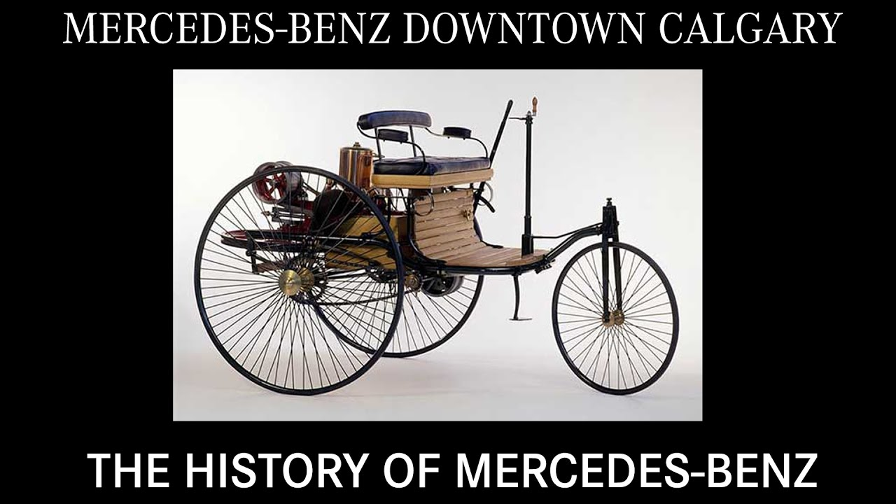 History Of Mercedes Benz   Mercedes  Benz / Downtown / Calgary