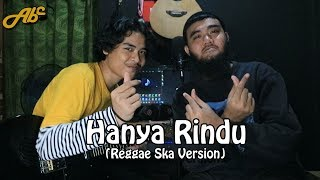 Andmesh Hanya Rindu Versi Reggae Ska Official