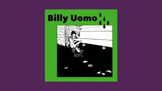 Billy Uomo - As Tears Go By