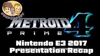Nintendo E3 2017 Presentation Recap - #CUPodcast