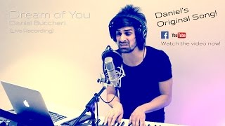 Dream of You (ORIGINAL) - Daniel Buccheri