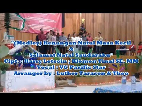 (Medley) Natal Masa Kecil & Selamat Natal Saudaraku__Vocal Group Pasific Star