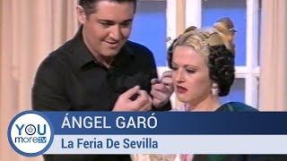 Ángel Garó - La Feria De Sevilla