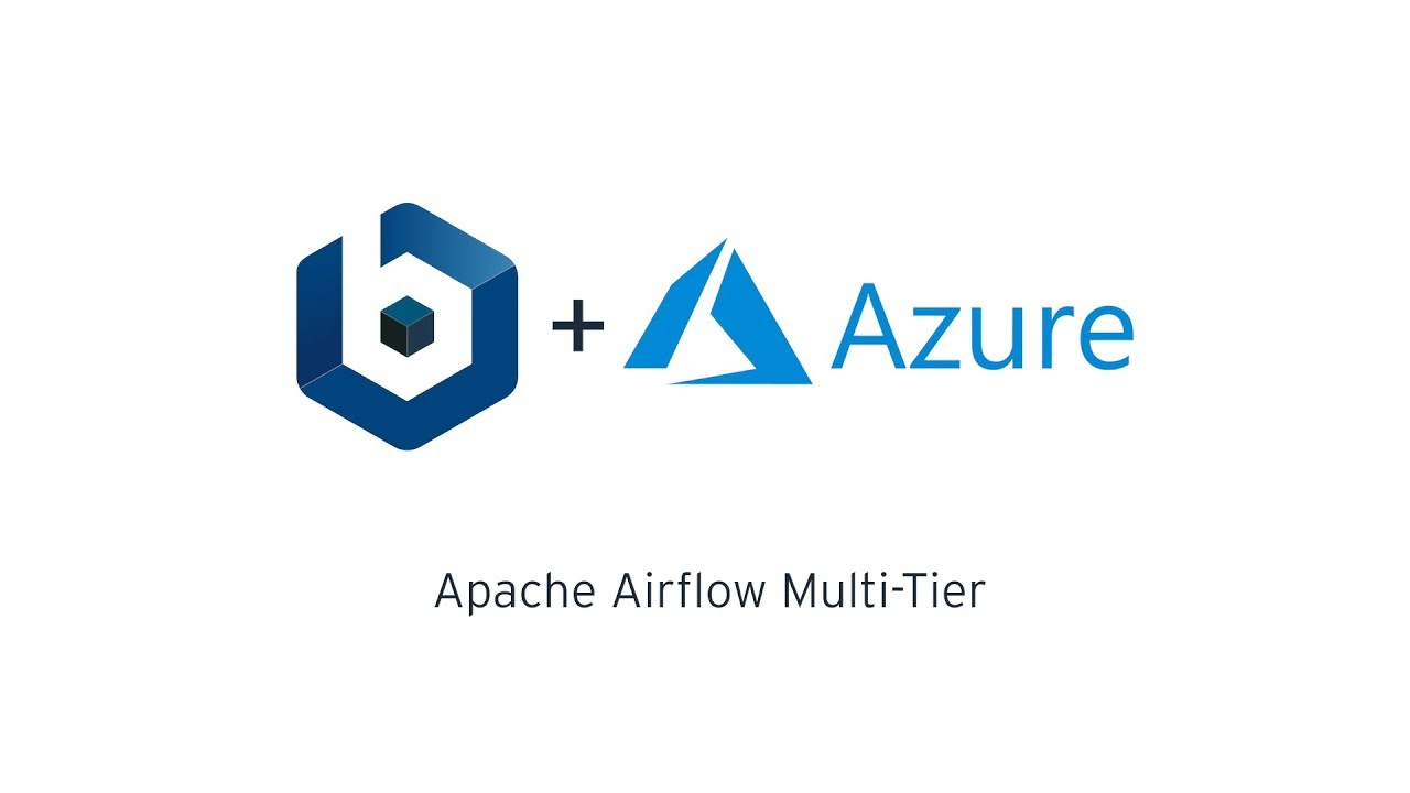 Bitnami Blog: Bitnami Apache Airflow Multi-Tier Now