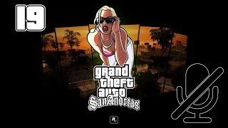 Grand Theft Auto: San Andreas - Прохождение - Part 19 [Стихи Мэдд Догга]