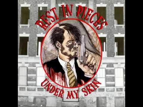 Rest In Pieces - Under My Skin (Full LP)