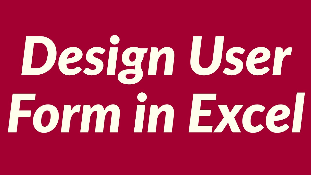 Design user form in Excel - YouTube