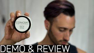 Concept Hair Creations MATTE PASTE   Demo & Review