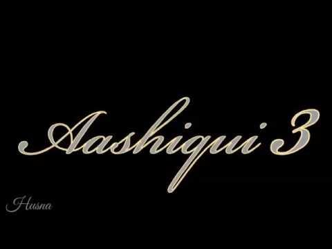 Aashiqui 3 -Tere Bina Main Arijit Singh Mp3 2017
