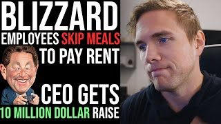 Blizzard Workers SKIP MEALS To Pay Rent, CEO Gets 10 Million Dollar RAISE | #grindreel #blizzard