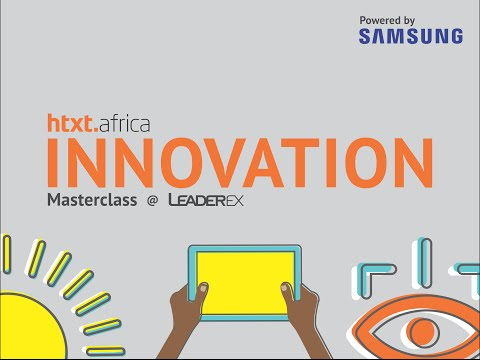 htxt.africa Innovation Masterclass Live Stream - Powered by Samsung
