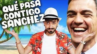 Imagen del video: ¡Qué pasa contigo, SÁNCHEZ!   InfoVlogger (Videoclip)