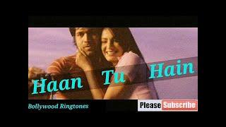 Ⓗ Haan Tu Hain Ringtone | Jannat | Kk Sonal Chauhan Emraan Hashmi Latest Bollywood Ringtones 2008