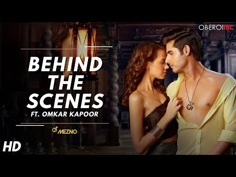 Mezno DEO TVC Shoot featuring Omkar Kapoor - making video