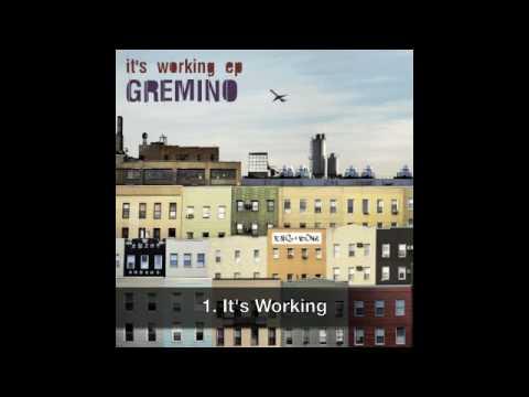 Gremino - It's Working - Rag & Bone Records
