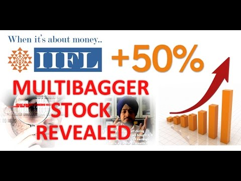 Multibagger Stock for 2017 Revealed / IIFL HOLDINGS / Secret of Wealth Creation in INDIA