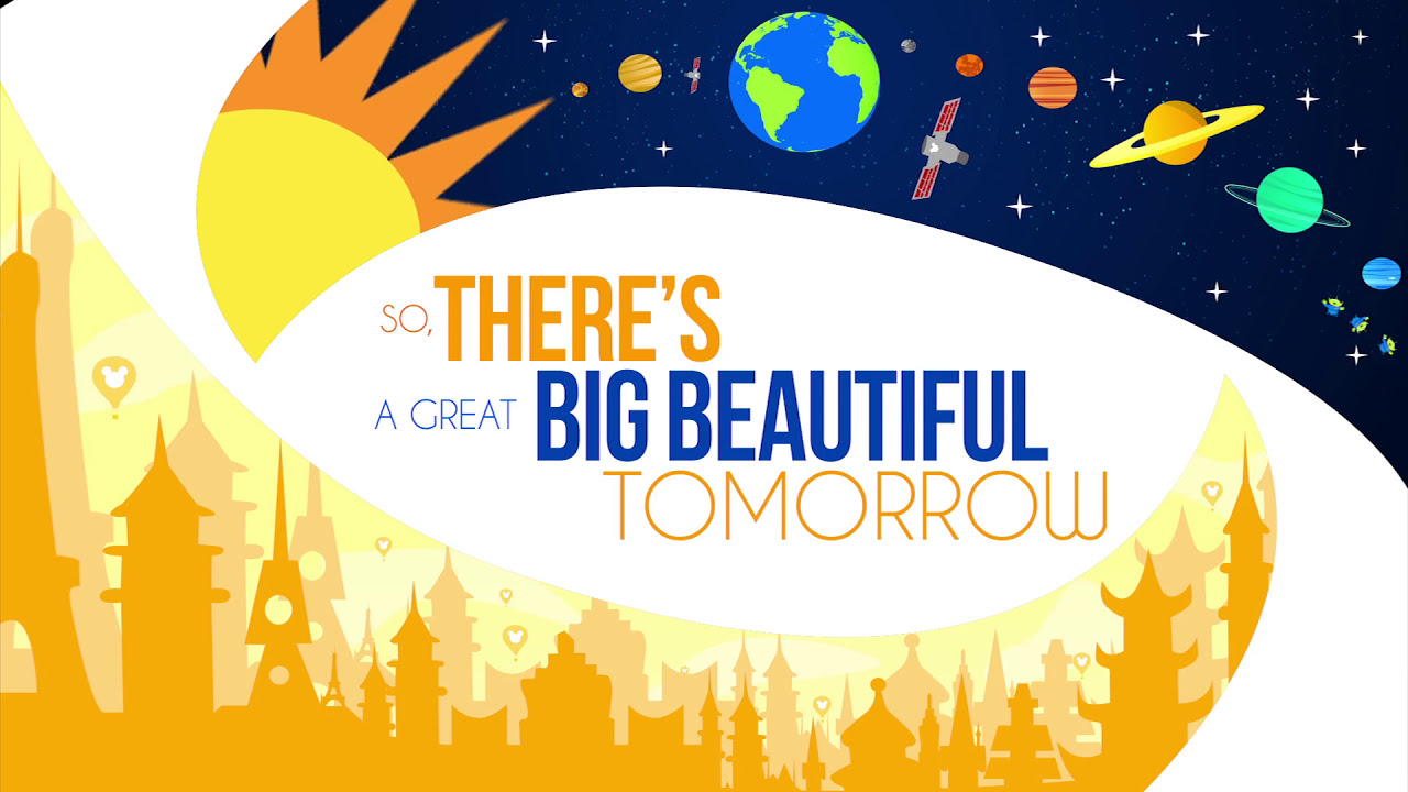 There's A Great Big Beautiful Tomorrow School Project