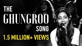 Ghungroo Song | Shilpa Rao