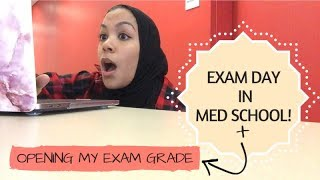EXAM DAY IN MED SCHOOL! + Opening My Exam Grade