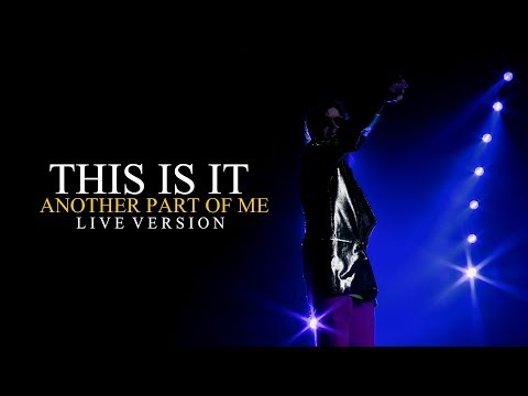 ANOTHER PART OF ME - THIS IS IT (Live At The O2, London) - Michael Jackson