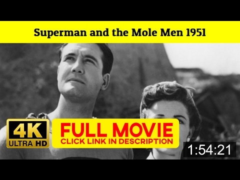 Superman and the Mole Men 1951 FuII