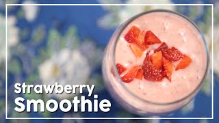 Strawberry Smoothie - Healthy Smoothie Recipe - My Recipe Book By Tarika Singh