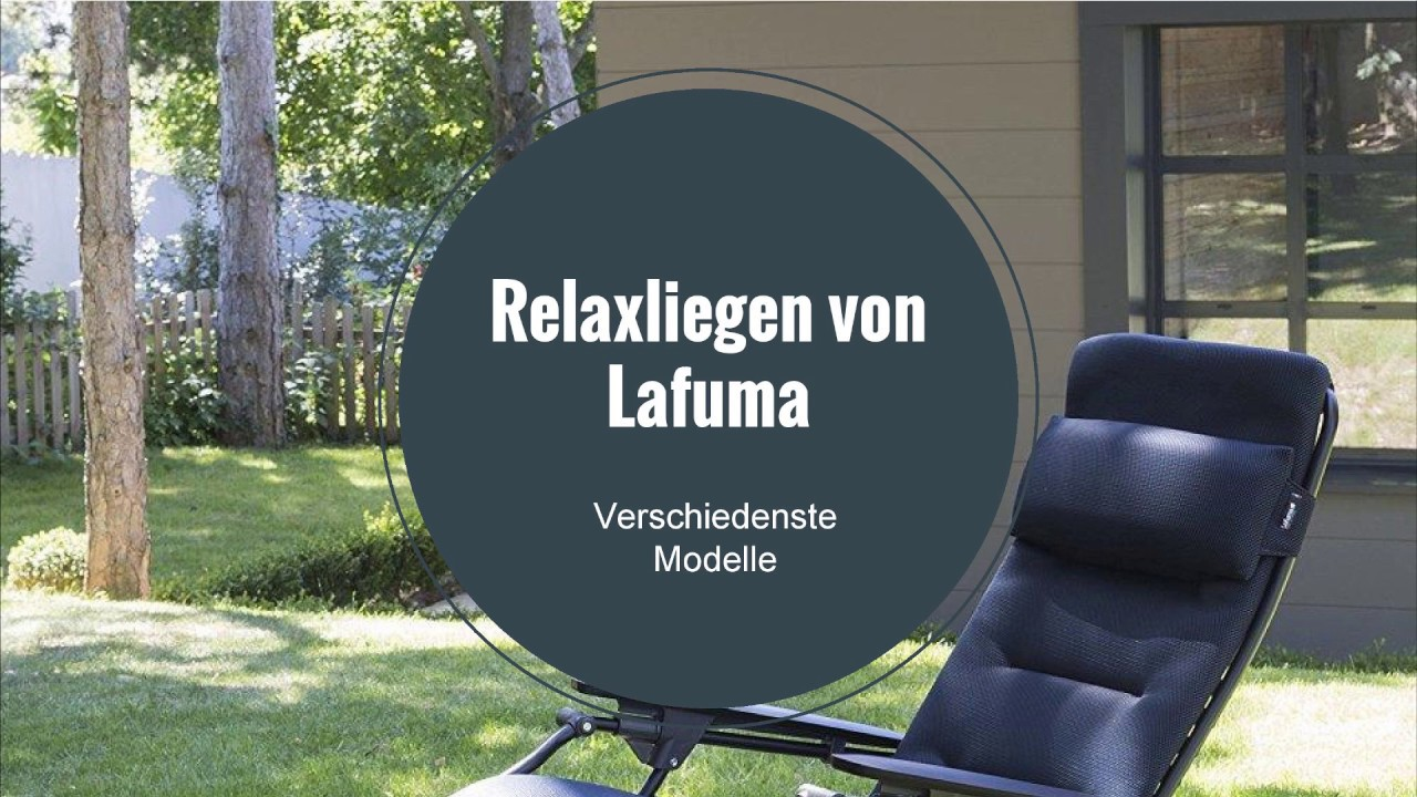Interesting Die Relaxliege Im Garten Video With Lafuma Gartenliege