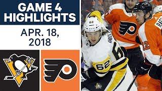 NHL Highlights   Penguins vs. Flyers, Game 4 - Apr. 18, 2018