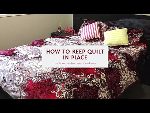 4 Ways To Keep Quilt In Place | Quilt Cover Tricks | How To Prevent Duvet Cover From Slipping