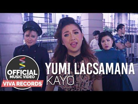 Yumi Lacsamana — Kayo [Official Music Video]