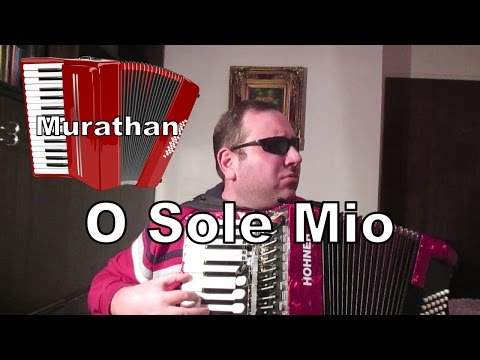 O Sole Mio Akordeon - Murathan