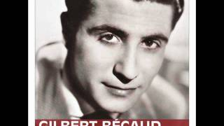 Gilbert Bécaud - Je Reviens Te Chercher (HQ)