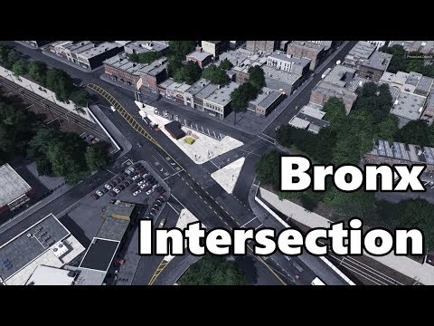 Cities Skylines: Bronx Intersection Build