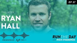 Ryan Hall, American Marathon Champion - Run the Mile You're In - 037