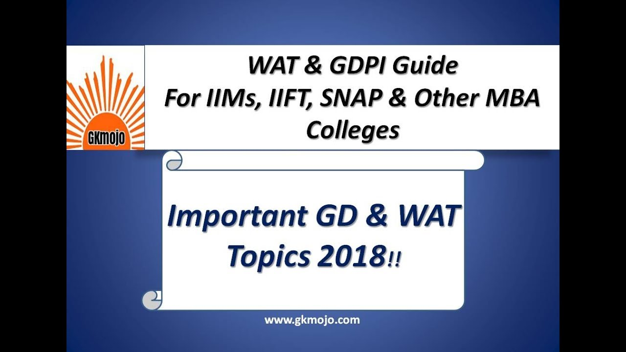 Important WAT, GD & PI Topics for IIMs and other MBA Colleges 2018 ...