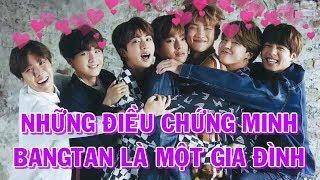 [BTS in my heart] Những điều chứng minh Bangtan là một gia đình