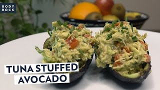 BodyRock - Tuna Stuffed Avocado