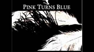 Pink Turns Blue - Feel My Soul