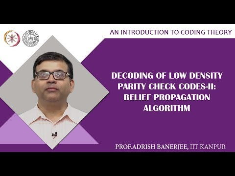 Decoding of Low Density Parity Check Codes-II: Belief Propagation Algorithm