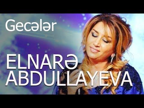 Elnare Abdullayeva - Geceler - 1992-ci il (Arxiv)