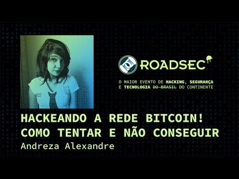 Hackeando a rede Bitcoin! Como tentar e não conseguir - Andreza Alexandre
