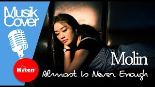 Ariana grande  - almost is never enough cover by Molin   cover terbaru 2018