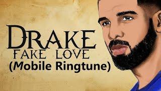 Drake-fake love ringtune 12d rockstar