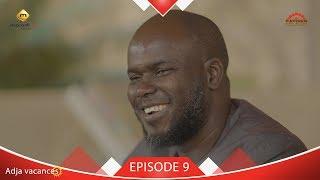Adja Vacances - Episode 9