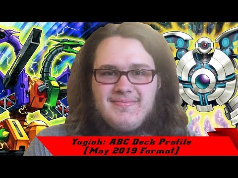 Yugioh: ABC Deck Profile (May 2019 Format)